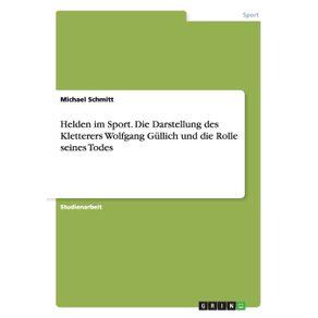 Helden-im-Sport.-Die-Darstellung-des-Kletterers-Wolfgang-Gullich-und-die-Rolle-seines-Todes