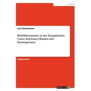 Wohlfahrtsstaaten-in-der-Europaischen-Union.-Reformen-Wandel-und-Konsequenzen