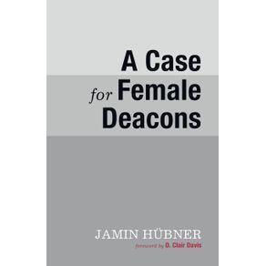 A-Case-for-Female-Deacons