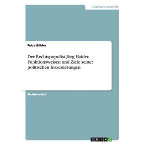 Der-Rechtspopulist-Jorg-Haider.-Funktionsweisen-und-Ziele-seiner-politischen-Inszenierungen