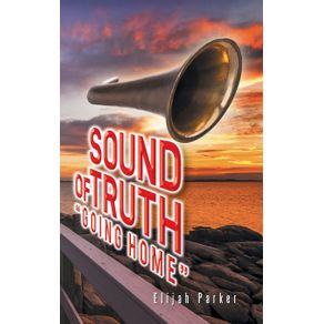 Sound-of-Truth-Going-Home