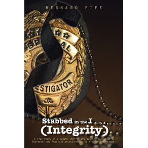 Stabbed-in-the-I-.-.-.--Integrity-