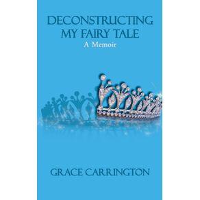Deconstructing-My-Fairy-Tale