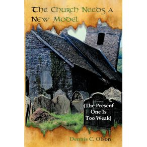 The-Church-Needs-a-New-Model