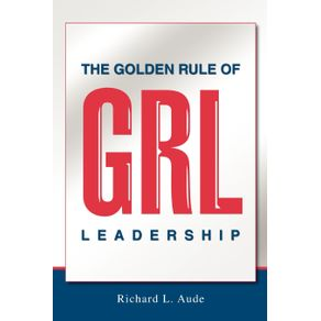 The-Golden-Rule-of-Leadership