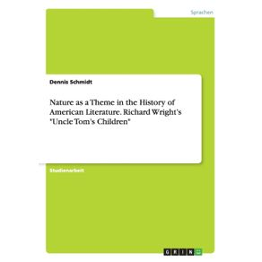 Nature-as-a-Theme-in-the-History-of-American-Literature.-Richard-Wrights-Uncle-Toms-Children