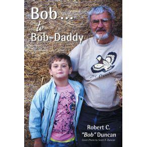 Bob-.-.-.-to-Bob-Daddy