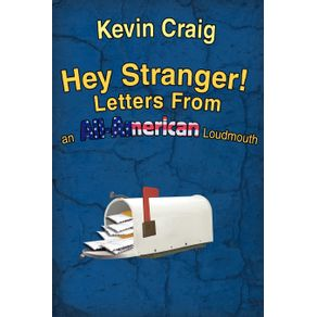 Hey-Stranger--Letters-from-an-All-American-Loudmouth