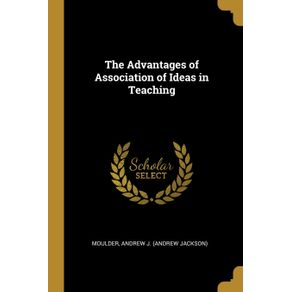 The-Advantages-of-Association-of-Ideas-in-Teaching