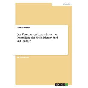 Der-Konsum-von-Luxusgutern-zur-Darstellung-der-Social-Identity-und-Self-Identity
