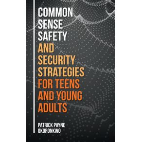 Common-Sense-Safety-and-Security-Strategies-for-Teens-and-Young-Adults
