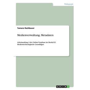Medienverwaltung.-Metadaten