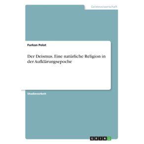 Der-Deismus.-Eine-naturliche-Religion-in-der-Aufklarungsepoche