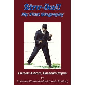 Strrr-Ike---My-First-Biography