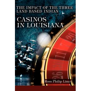The-Impact-of-the-Three-Land-Based-Indian-Casinos-In-Louisiana