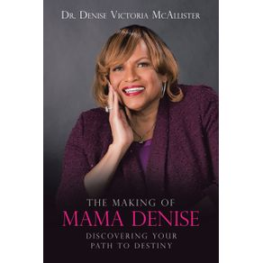 The-Making-of-Mama-Denise