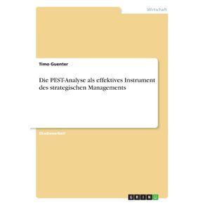 Die-PEST-Analyse-als-effektives-Instrument-des-strategischen-Managements