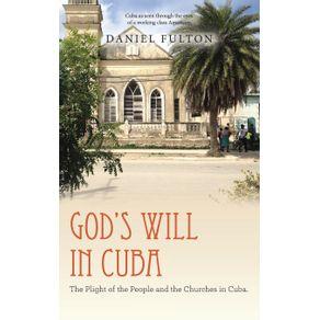 Gods-Will-in-Cuba