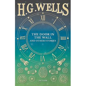 The-Door-in-the-Wall-and-Other-Stories