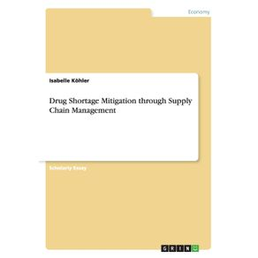 Drug-Shortage-Mitigation-through-Supply-Chain-Management