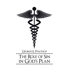 The-Role-of-Sin-in-Gods-Plan