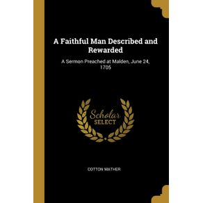 A-Faithful-Man-Described-and-Rewarded