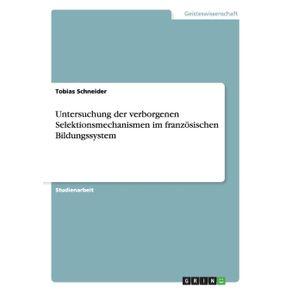 Untersuchung-der-verborgenen-Selektionsmechanismen-im-franzosischen-Bildungssystem