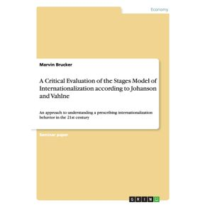 A-Critical-Evaluation-of-the-Stages-Model-of-Internationalization-according-to-Johanson-and-Vahlne