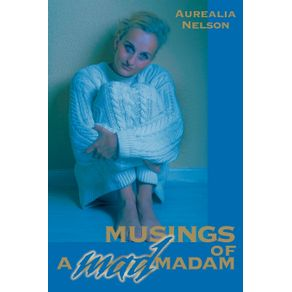 Musings-of-a-Mad-Madam