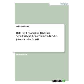 Halo--und-Pygmalion-Effekt-im-Schulkontext.-Konsequenzen-fur-die-padagogische-Arbeit