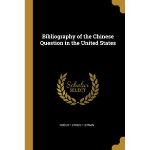 Bibliography-of-the-Chinese-Question-in-the-United-States