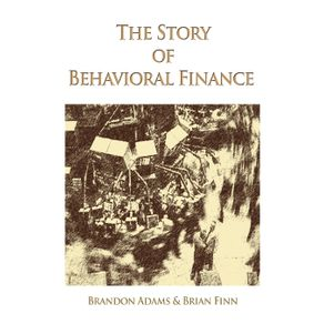 The-Story-of-Behavioral-Finance