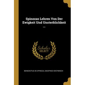 Spinozas-Lehren-Von-Der-Ewigkeit-Und-Unsterblichkeit-...