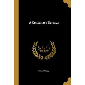 A-Centenary-Sermon