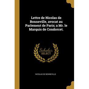 Lettre-de-Nicolas-de-Bonneville-avocat-au-Parlement-de-Paris--a-Mr.-le-Marquis-de-Condorcet.