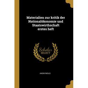 Materialien-zur-kritik-der-Nationalokonomie-und-Staatswirthschaft-erstes-heft