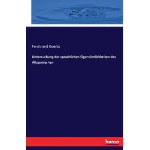 Untersuchung-der-sprachlichen-Eigentumlichkeiten-des-Altspanischen