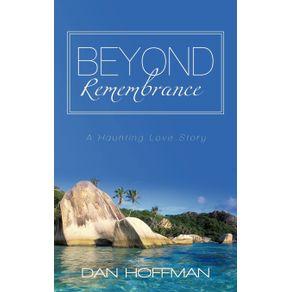 Beyond-Remembrance