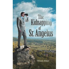 The-Kidnapping-of-Sr.-Angelus