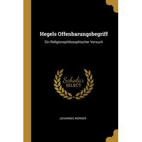 Hegels-Offenbarungsbegriff