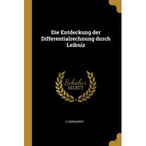 Die-Entdeckung-der-Differentialrechnung-durch-Leibniz
