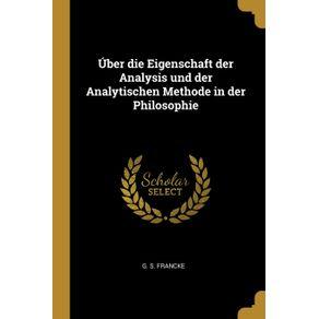 Uber-die-Eigenschaft-der-Analysis-und-der-Analytischen-Methode-in-der-Philosophie