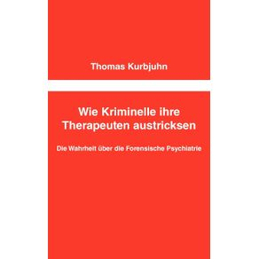 Wie-Kriminelle-ihre-Therapeuten-austricksen
