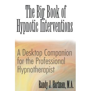 The-Big-Book-of-Hypnotic-Interventions