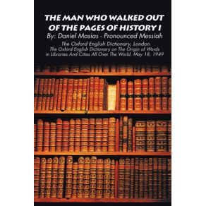 The-Man-Who-Walked-Out-of-the-Pages-of-History-I