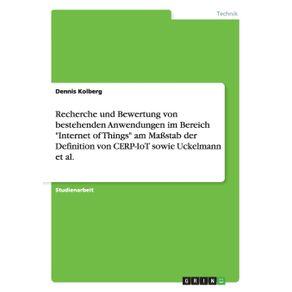 Recherche-und-Bewertung-von-bestehenden-Anwendungen-im-Bereich-Internet-of-Things-am-Ma-stab-der-Definition-von-CERP-IoT-sowie-Uckelmann-et-al.