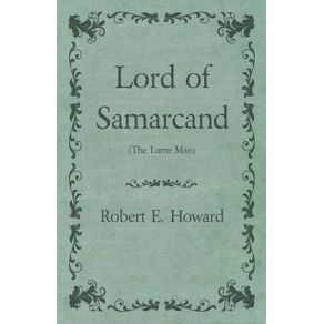 Lord-of-Samarcand--The-Lame-Man-