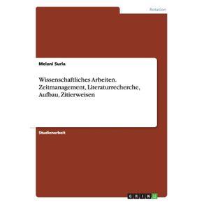 Wissenschaftliches--Arbeiten.-Zeitmanagement-Literaturrecherche-Aufbau-Zitierweisen