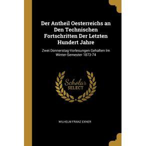 Der-Antheil-Oesterreichs-an-Den-Technischen-Fortschritten-Der-Letzten-Hundert-Jahre
