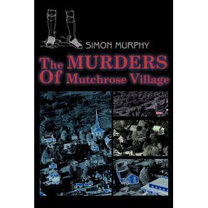 The-Murders-Of-Mutchrose-Village